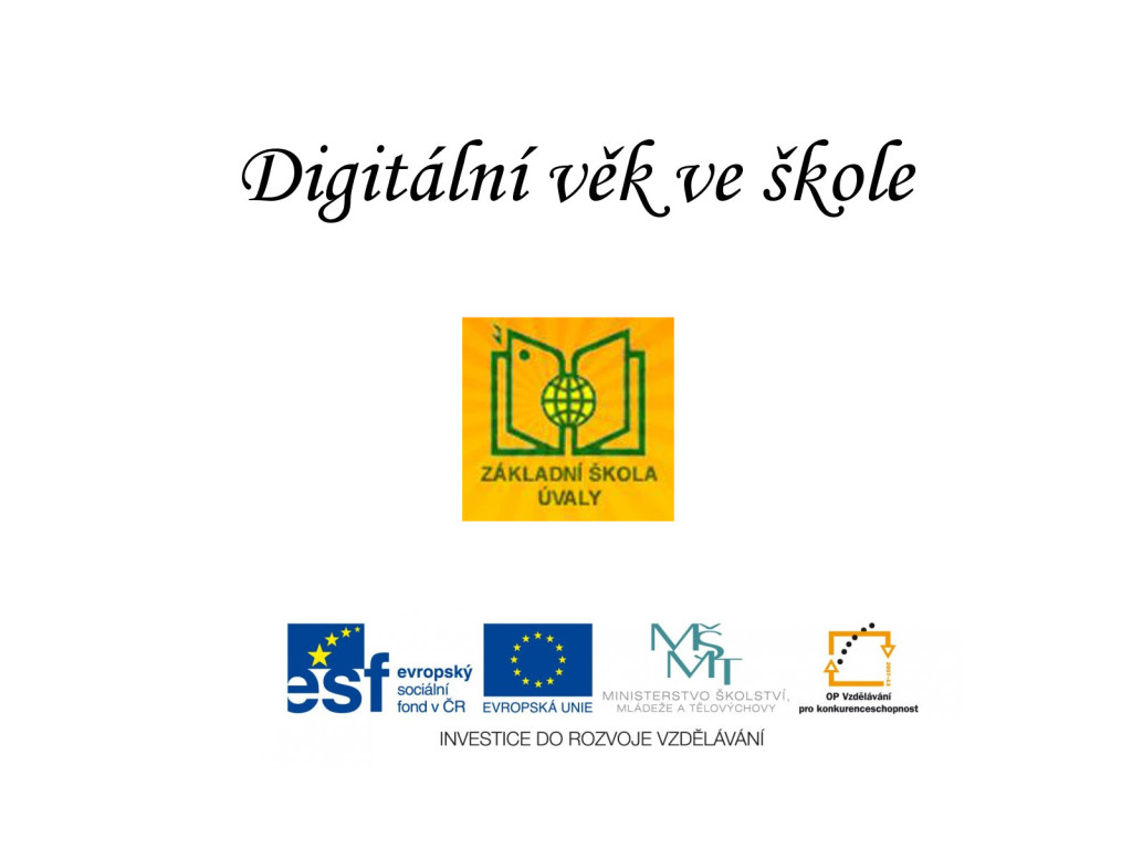 Digitální věk ve školách